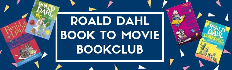 Book to Movie Homeschool Bookclub: Roald Dahl's Matilda